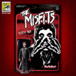 Super7 SDCC 2019 Misfits ReAction